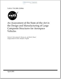 NASA-TM-210844 An Assessment of the State of the Art in the Design and Manufacturing of Large Composite Structures for Aerospace Vehicles