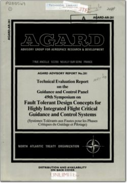 AGARD-AR-281 Fault Tolerant Design Concepts for Highly Integrated Flight Critical Guidance and Control Systems