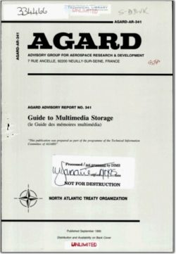 AGARD-AR-341 Guide to Multimedia Storage