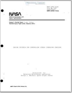 NASA-MSFC-SPEC-522B Design Criteria for Controlling Stress Corrosion Cracking