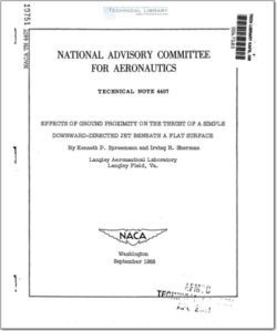 naca-tn-4407 Effects of Ground Proximity on the Thrust of a Simple Downward-Directed Jet Beneath a Flat Surface