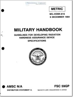 MIL-HDBK-816 Guidelines for Developing Radiation Hardness Assurance Device Specifications