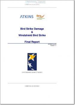 EASA-5078609-REP-03-V1.1 Bird Strike Damage & Windshield Bird Strike; Final Report