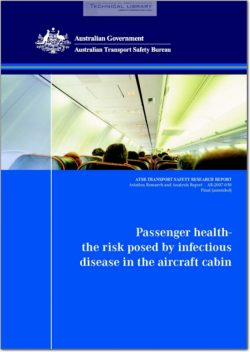 ATSB-AR-2007-050 Passenger Health - The Risk Posed by Infectious Disease in the Aircraft Cabin