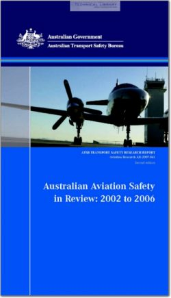 ATSB-AR-2007-061 Australian Aviation Safety in Review; 2002 to 2006