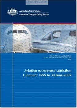 ATSB-AR-2009-016(2) Aviation Occurrence Statistics; 1 January 1999 to 30 June 2009