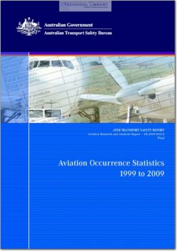 ATSB-AR-2009-016(3) Aviation Occurrence Statistics - 1999 to 2009
