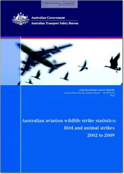 ATSB-AR-2009-064 Australian Wildlife Stike Statistics; Bird and Animal Strikes - 2002 to 2009