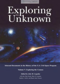 j-m-logsdon-exploring-the-unknown-selected-documents-in-the-history-of-the-u-s-civil-space-program-vol-v-exploring-the-cosmos-2001-1