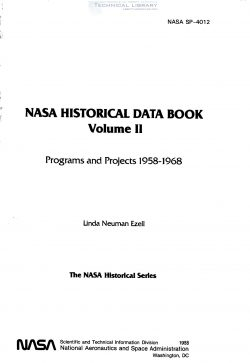 l-n-ezell-nasa-historical-data-book-vol-ii-programs-and-projects-1958-1968-1