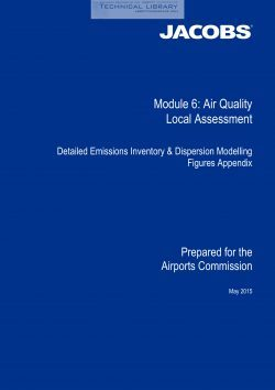 Airports Commission - Module 6; Air Quality Local Assessment; Detailed Emissions Inventory & Dispersion - May 2015