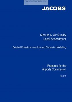 Airports Commission - Module 6; Air Quality Local Assessment; Detailed Emissions Inventory and Dispersion - May 2015