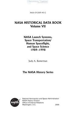 J. A. Rumerman - NASA Historical Data Book- Vol. VII; NASA Launch Systems, Space Transportation, Human Spaceflight, and Space Science 1989-1998 - 2009