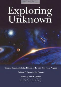 J. M. Logsdon - Exploring the Unknown; Selected Documents in the History of the U.S. Civil Space Program - Vol V; Exploring the Cosmos - 2001