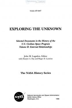 J. M. Logsdon - Exploring the Unknown; Selected Documents in the History of the U.S. Civilian Space Program - Vol. II; External Relationships - 1996